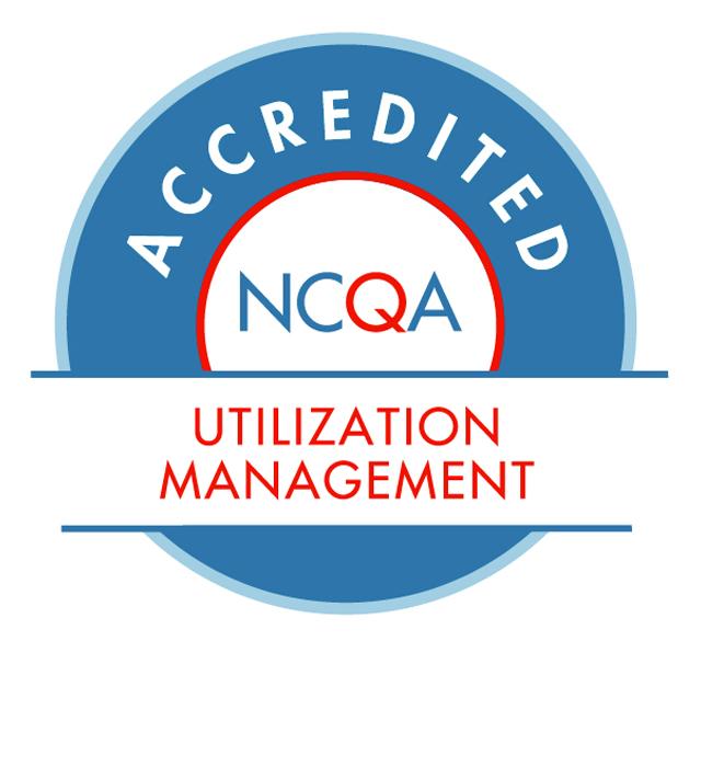 Accredited: NCQA Utilization Management